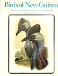 Birds of New Guinea. Illustrations from the lithographs of John Gould - A. Rutgers