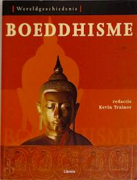 Boeddhisme - Kevin Trainor (ISBN 9789057645563)