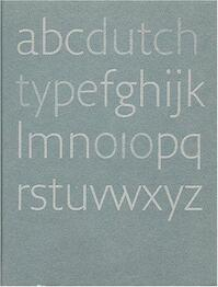 Dutch type - Jan Middendorp (ISBN 9789064504600)