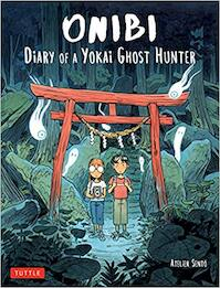 Onibi: Diary of a Yokai Ghost Hunter - Cecile Brun, Olivier Pichard (ISBN 9784805314968)