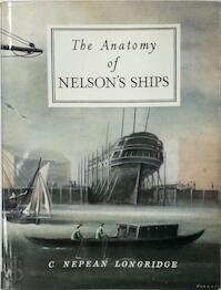 The anatomy of Nelson's ships - Charles Nepean Longridge (ISBN 9780853440918)