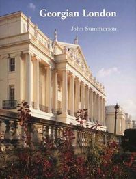 Georgian London - John Summerson (ISBN 9780300089875)