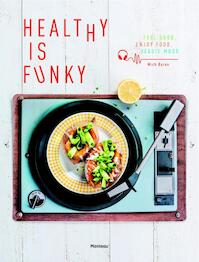 Healthy is Funky - Mich Baron (ISBN 9789022332313)