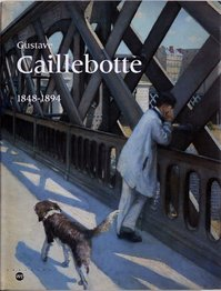 Gustave Caillebotte - 1848-1894 (ISBN 9782711830473)