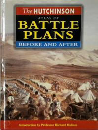 The Hutchinson atlas of battle plans - John Pimlott, Richard Holmes (ISBN 9781859862414)