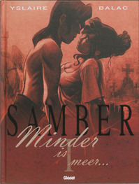 Samber / 1 Minder is minder - Yslaire (ISBN 9789069693255)