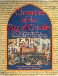 Chronicles of the Age of Chivalry - Elizabeth Hallam
