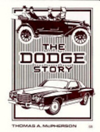 The Dodge Story - Thomas A. McPherson (ISBN 9780879386979)