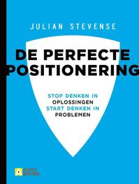 De perfecte positionering - Julian Stevense (ISBN 9789492196033)