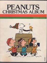 PEANUTS Christmas Album - Shulz, John Welch