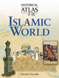 Historical Atlas of the Islamic World (ISBN 9781904668176)