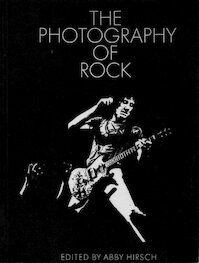The photography of Rock - Abby Hisrch [Ed.] (ISBN 0856280062)