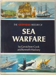 The Guinness history of sea warfare - Gervis Frere-Cook, Kenneth Macksey (ISBN 090042429x)