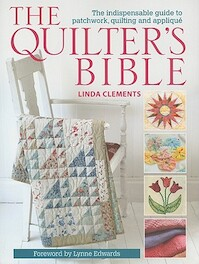 The Quilter's Bible - Linda Clements (ISBN 9780715336267)