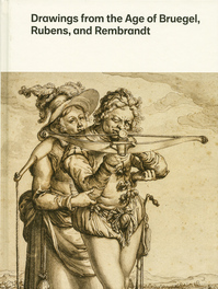 Drawings from the Age of Bruegel, Rubens, and Rembrandt - william robinson (ISBN 9780300208047)