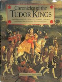 Chronicles of the Tudor Kings - D. M. Loades (ISBN 9781855830752)