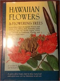 Hawaiian flowers & flowering trees - Loraine E. Kuck, Richard C. Tongg