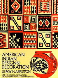 American Indian Design & Decoration - LeRoy H. Appleton (ISBN 9780486227047)