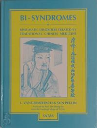 Rheumatic disorders treated by traditional Chinese medicine - Luc Vangermeersch, Pei-Lin Sun (ISBN 9782872930111)