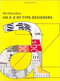An A-Z of type designers - Neil Macmillan (ISBN 9781856693950)