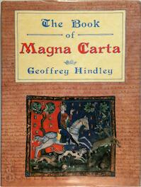 The book of Magna Carta - Geoffrey Hindley (ISBN 9780094682405)