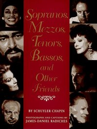 Sopranos, mezzos, tenors, bassos, and other friends - Schuyler Chapin (ISBN 9780517588642)