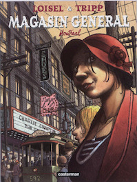 Magasin general 05. montreal - regis Loisel (ISBN 9789030363224)