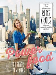 Powerfood - Van Friesland naar New York - Rens Kroes (ISBN 9789000345045)