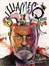Gilliamesque: a pre-posthumous memoir - Terry Gilliam (ISBN 9781782111061)