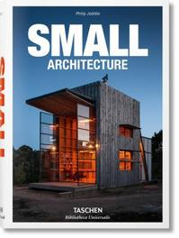 Small Architecture - Phillip Jodidio (ISBN 9783836547901)