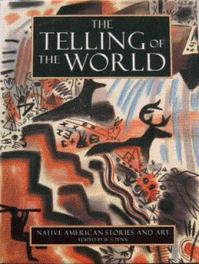 The telling of the world - W. S. Penn