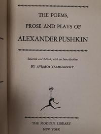 The Poems, Prose and Plays of Alexander Pushkin - Aleksandr Sergeevich Pushkin