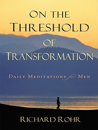 On the Threshold of Transformation - Richard Rohr (ISBN 9780829433029)