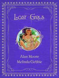 Lost Girls - Alan Moore (ISBN 9781891830747)