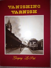 Vanishing Varnish - Denver and Rio Grande R.R. - Gregory Lepak