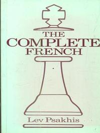 The Complete French - Lev Psakhis (ISBN 9780713469653)
