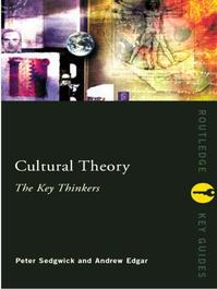 Cultural Theory - Andrew Edgar, Peter Sedgwick (ISBN 9780415232814)