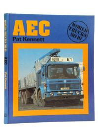 AEC: world trucks no.10 - Pat Kennett (ISBN 9780850593983)