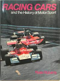 Racing Cars and the History of Motor Sport - Peter Roberts (ISBN 9780706402285)