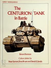 The Centurion Tank in Battle - Simon Dunstan (ISBN 9780850453980)
