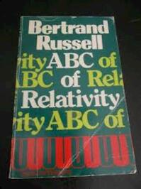 ABC of Relativity - Bertrand Russell (ISBN 0045210020)