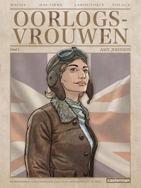 Oorlogsvrouwen 01. amy johnson - Wachs Pierre (ISBN 9789030369257)