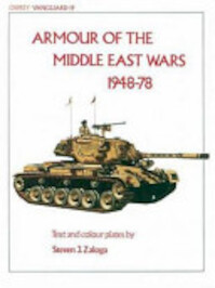 Armour of the Middle East Wars 1948–78 - Steven J. Zaloga (ISBN 9780850453881)
