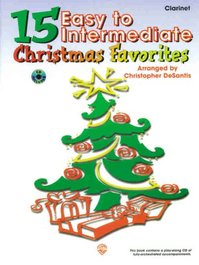 15 very easy Chrismas favorites - Clarinet [CD] - Christopher Desantis (ISBN 9780769209418)
