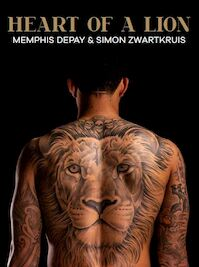 Heart of a lion - Memphis Depay, Simon Zwartkruis (ISBN 9789400511859)