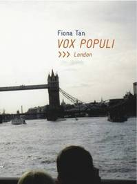 Vox Populi, 2006-2012: London - Fiona Tan (ISBN 9781906012397)
