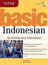 Basic Indonesian with Audio-cd - Stuart Robson, Yacinta Kurniasih (ISBN 9780804838962)