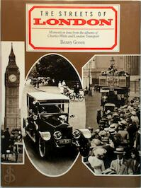 The Streets of London - Benny Green, Charles White, Lawrence Edwards (ISBN 9780907516200)