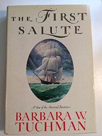 The first salute - Barbara Wertheim Tuchman (ISBN 9780394553337)