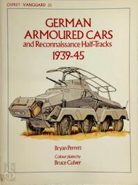 German Armoured Cars and Reconnaissance Half Tracks, 1939-45 - Bryan Perrett (ISBN 9780850454260)